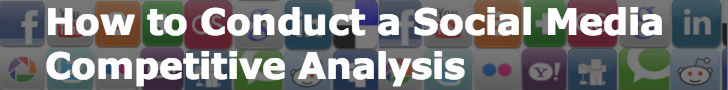 How to Conduct a Social Media Competitive Analysis